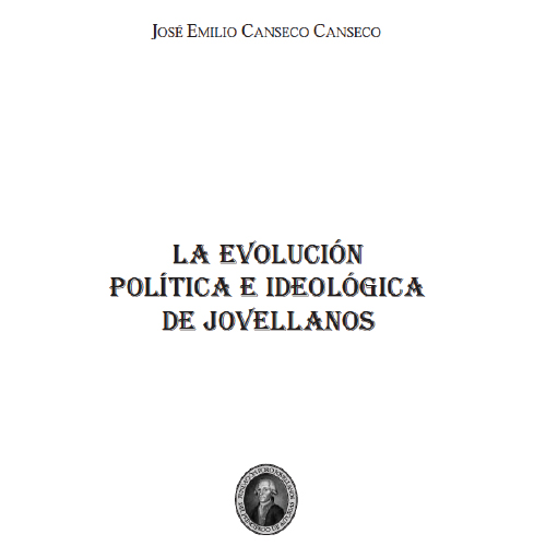 La evolución política e ideológica de Jovellanos
