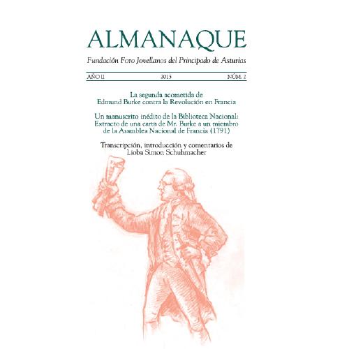 """Almanaque. Nº 2 """"La segunda acometida de Edmund Burke contra la Revolución en Francia. Un manuscrito inédito de la Biblioteca Nacional: Extracto de una carta de Mr. Burke a un miembro de la Asamblea Nacional de Francia (1791)"""""""