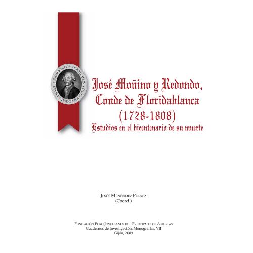 José Moñino y Redondo, Conde de Floridablanca (1728-1808). Estudios en el bicentenario de su muerte