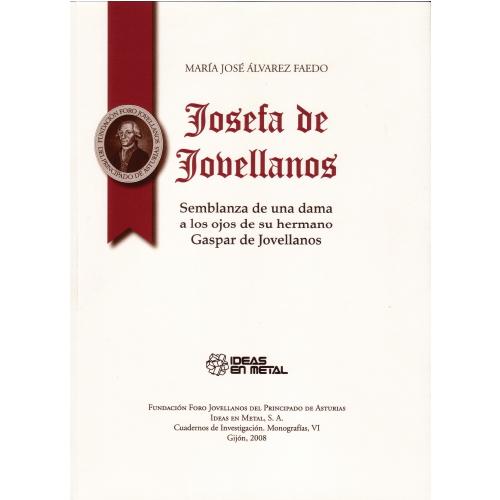 Josefa de Jovellanos. Semblanza de una dama a los ojos de su hermano Gaspar de Jovellanos