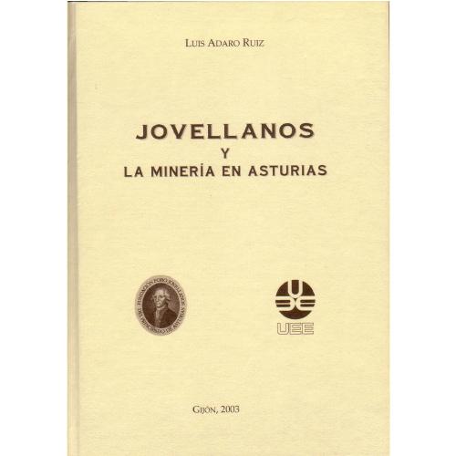 Jovellanos y la minería en Asturias