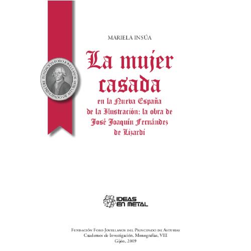 La mujer casada en la Nueva España de la Ilustración: la obra de José Joaquín Fernández de Lizardi