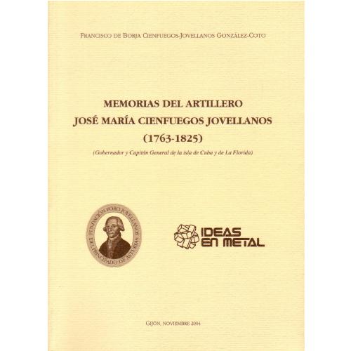 Memorias del artillero José María Cienfuegos Jovellanos (1763-1825)
